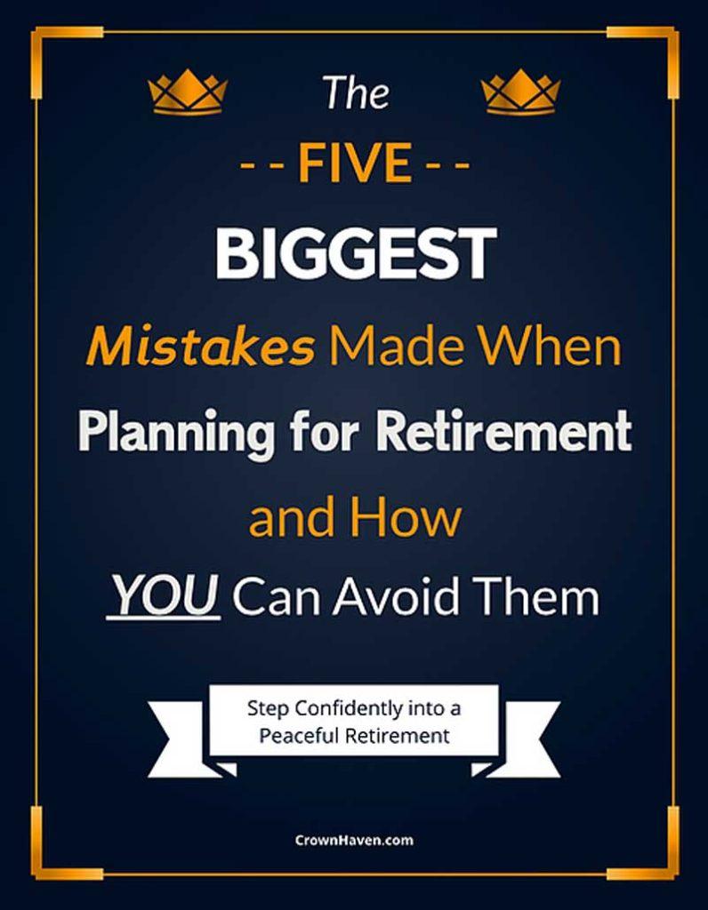 5 Biggest Retirement Planning Mistakes